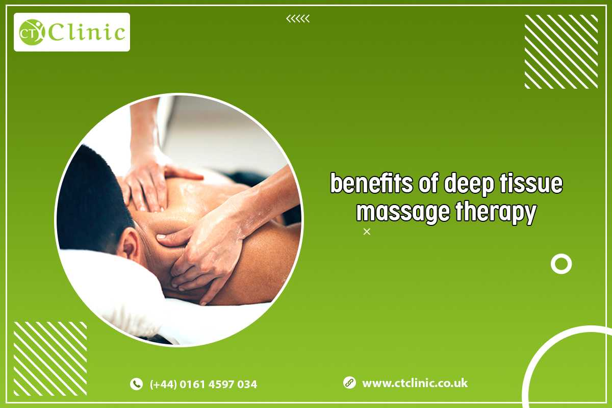 Benefits of deep tissue massage therapy