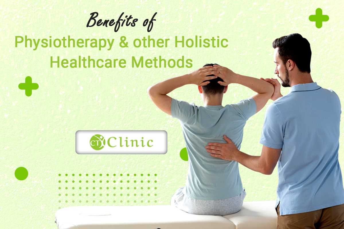 Benefits of physiotherapy and other holistic healthcare methods